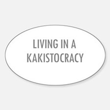 Kakistocracy Oval Decal