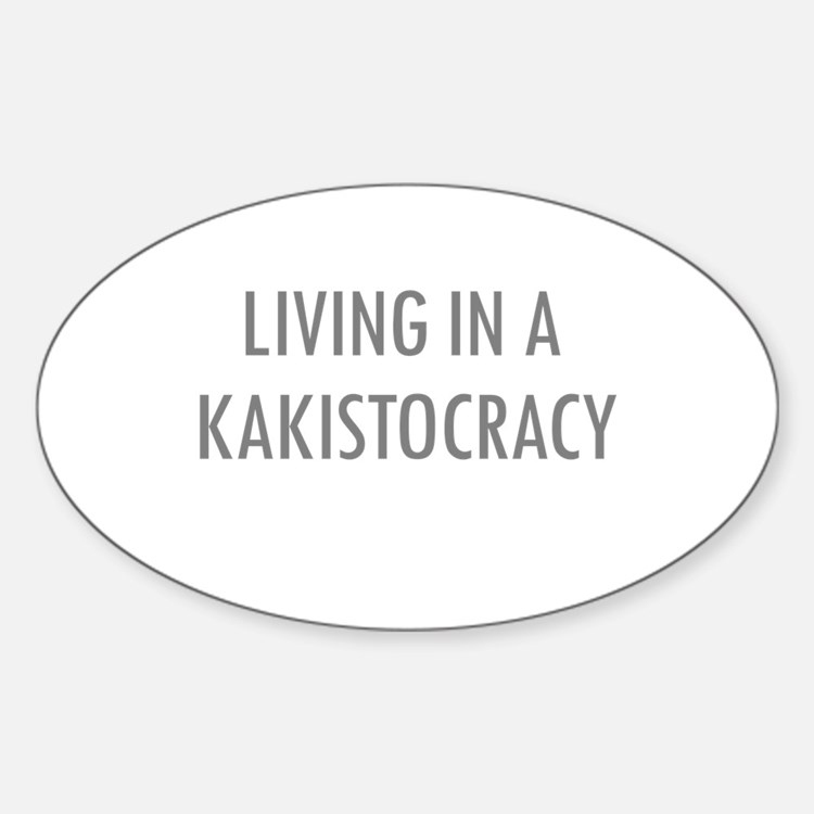 Kakistocracy Oval Decal
