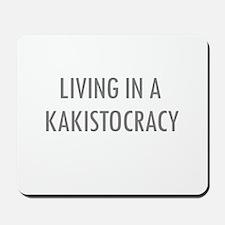 Kakistocracy Mousepad