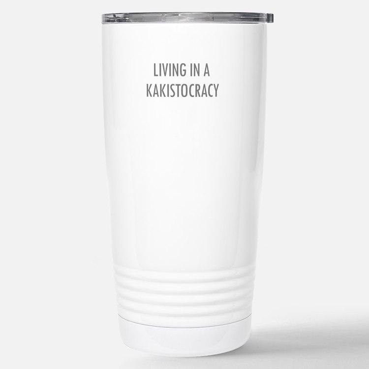 Kakistocracy Travel Mug