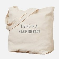 Kakistocracy Tote Bag