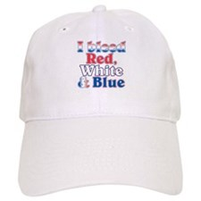 I Bleed Red White Blue Baseball Cap