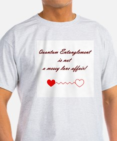 Quantum Physics..not a love a T-Shirt