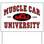 Muscle Car University Yard Sign