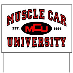 Muscle Car University Yard Sign