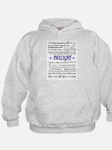Twilight quotes Hoodie