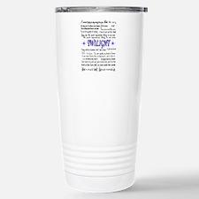 Cute Twilight quotes Travel Mug
