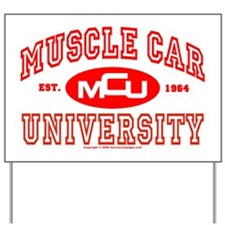 Musclecar University III Yard Sign
