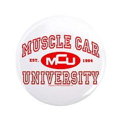 """Musclecar University III 3.5"""" Button"""