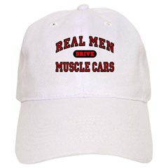 Real Men Drive Muscle Cars Baseball Cap