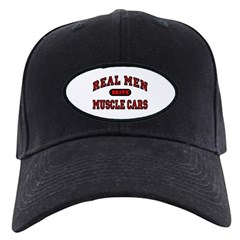 Real Men Drive Muscle Cars Black Cap