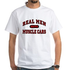 Real Men Drive Muscle Cars T-Shirt Shirt
