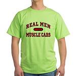Real Men Drive Muscle Cars Green T-Shirt