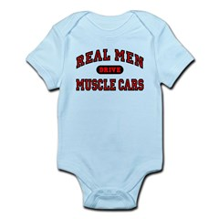 Real Men Drive Muscle Cars Infant Bodysuit