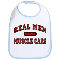 Real Men Drive Muscle Cars Bib