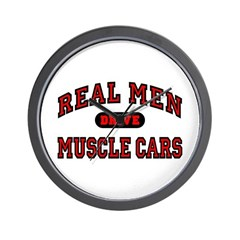 Real Men Drive Muscle Cars Wall Clock