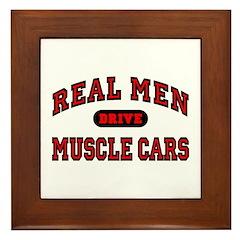 Real Men Drive Muscle Cars Framed Tile