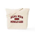 Real Men Drive Muscle Cars Tote Bag