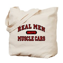 Real Men Drive Muscle Cars Tote Bag