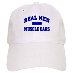 Real Men Drive Muscle Cars II Baseball Cap