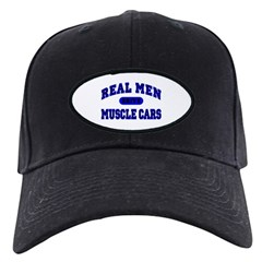 Real Men Drive Muscle Cars II Baseball Hat
