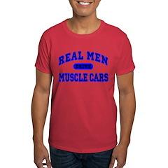 Real Men Drive Muscle Cars II Dark Colored T-Shirt