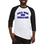 Real Men Drive Muscle Cars II Baseball Jersey