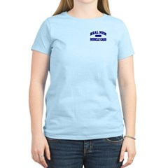 Real Men Drive Muscle Cars II Women's Light Tee