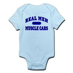 Real Men Drive Muscle Cars II Infant Bodysuit