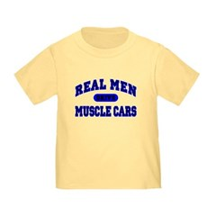 Real Men Drive Muscle Cars II Toddler Tee