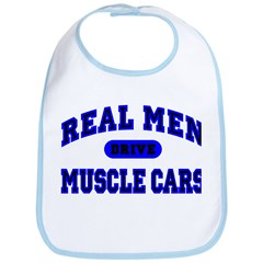 Real Men Drive Muscle Cars II Bib