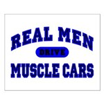 Real Men Drive Muscle Cars II Small Poster