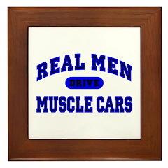 Real Men Drive Muscle Cars II Framed Tile