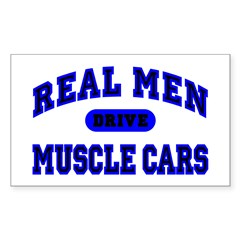 Real Men Drive Muscle Cars II Rectangle Sticker
