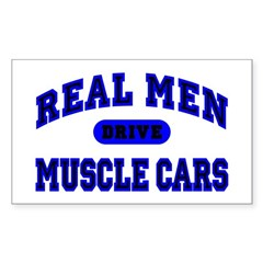 Real Men Drive Muscle Cars II Rectangle Decal