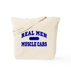 Real Men Drive Muscle Cars II Tote Bag