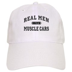 Real Men Drive Muscle Cars III Baseball Cap