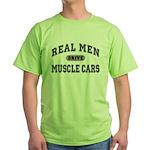 Real Men Drive Muscle Cars III Green T-Shirt