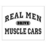Real Men Drive Muscle Cars III Small Poster