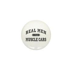 Real Men Drive Muscle Cars III Mini Button (10 pk)