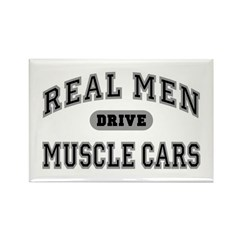 Real Men Drive Muscle Cars III Fridge Magnet