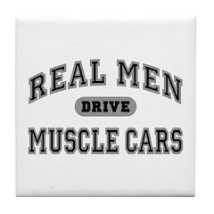 Real Men Drive Muscle Cars III Coaster Tile