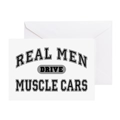 Real Men Drive Muscle Cars III Greeting Card