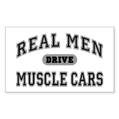 Real Men Drive Muscle Cars III Rectangle Sticker