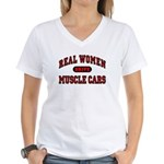 Real Women Drive Muscle Cars Women's V-Neck Tee