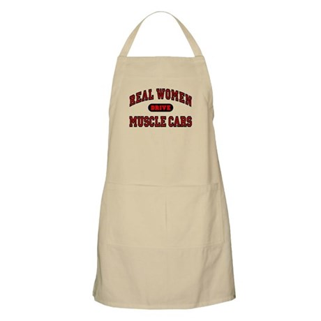 Real Women Drive Muscle Cars BBQ Apron