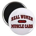 Real Women Drive Muscle Cars Magnet