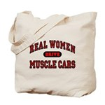 Real Women Drive Muscle Cars Tote Bag