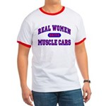 Real Women Drive Muscle Cars II Ringer T