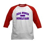 Real Women Drive Muscle...II Kids Baseball Jersey